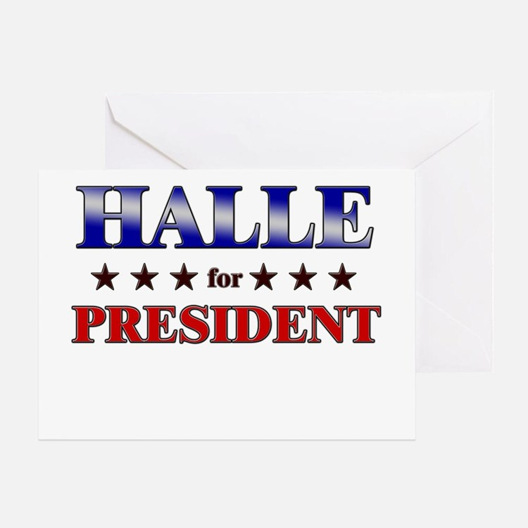 HALLE for president Greeting Card