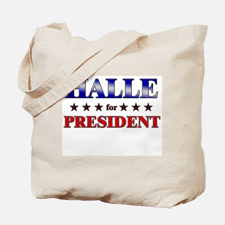 HALLE for president Tote Bag