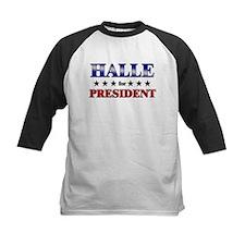 HALLE for president Tee