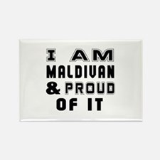 I Am Maldivan And Proud Of It Rectangle Magnet