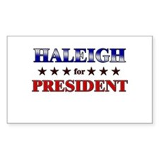 HALEIGH for president Rectangle Decal