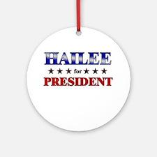 HAILEE for president Ornament (Round)
