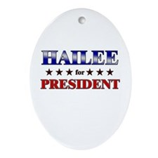 HAILEE for president Oval Ornament