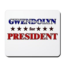 GWENDOLYN for president Mousepad