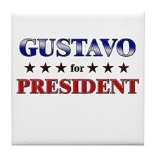 GUSTAVO for president Tile Coaster
