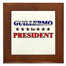 GUILLERMO for president Framed Tile