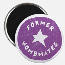 FORMER WOMBMATES Magnet