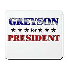 GREYSON for president Mousepad