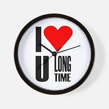 I love you longtime Wall Clock
