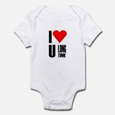 I love you longtime Infant Bodysuit