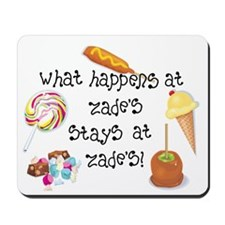 What Happens at Zade's... Mousepad