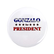 "GONZALO for president 3.5"" Button"
