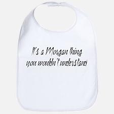 It's a Morgan Thing Bib