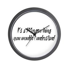 It's a Morgan Thing Wall Clock
