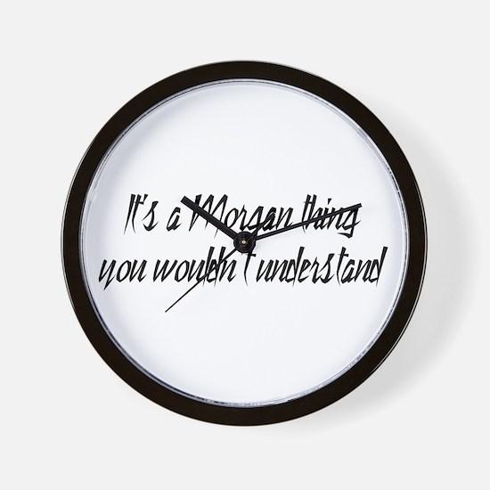 It's a Morgan Thing Wall Clock