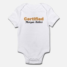 Certified Morgan Addict Infant Bodysuit