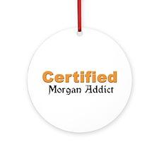 Certified Morgan Addict Ornament (Round)