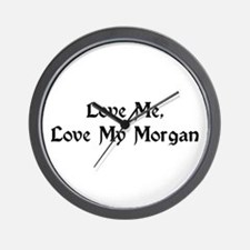 Love My Morgan Wall Clock