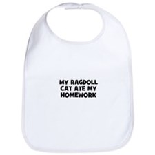 My Ragdoll Cat Ate My Homewor Bib