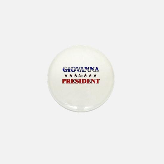 GIOVANNA for president Mini Button