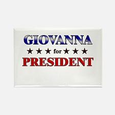 GIOVANNA for president Rectangle Magnet