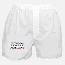 GIOVANNA for president Boxer Shorts