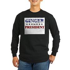 GINGER for president T
