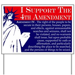Support the 4th Amendment Yard Sign