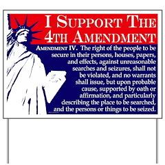 Support the 4th Amendment Yard Sign