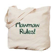 MawMaw Rules! Tote Bag