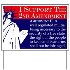 Support the 2nd Amendment Yard Sign