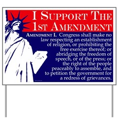 Support the 1st Amendment Yard Sign