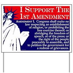 Support the 1st Amendment Yard Sign