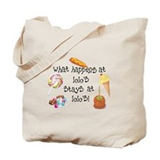 What Happens at Lolo's... Tote Bag