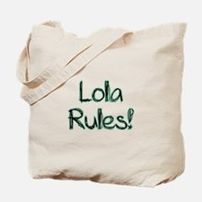 Lola Rules! Tote Bag