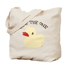 RUBBER DUCKY HE'S THE ONE Tote Bag