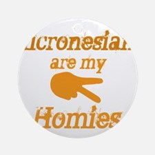 Micronesians Homies Ornament (Round)