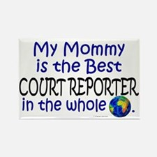 Best Court Reporter In The World (Mommy) Rectangle