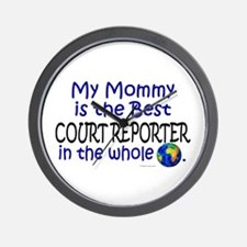 Best Court Reporter In The World (Mommy) Wall Cloc