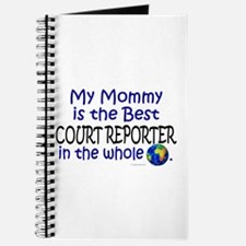 Best Court Reporter In The World (Mommy) Journal