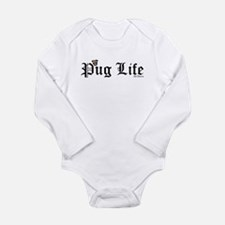 Pug Life Infant Creeper Body Suit