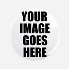 """Personalize Your Own 3.5"""" Button (100 pack)"""