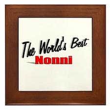 """""""The World's Best Nonni"""" Framed Tile"""