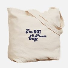 """Plastic Isn't My Bag"" two-sided canvas tote bag"