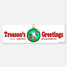 Treason's Greetings II Bumper Bumper Bumper Sticker