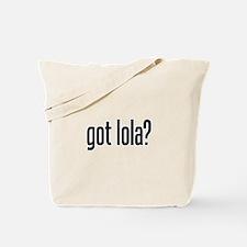 got lola? Tote Bag