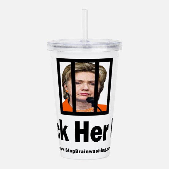 Lock her up Acrylic Double-wall Tumbler