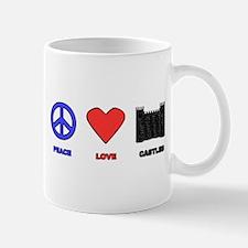 Peace Love Castles Mugs