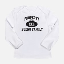 Property of Bueno Family Long Sleeve T-Shirt