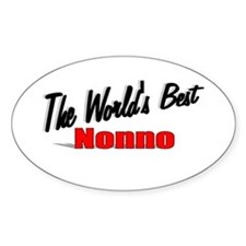 """The World's Best Nonno"" Oval Decal"